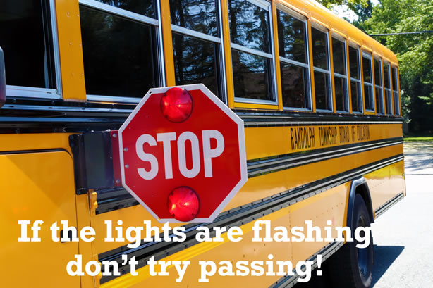 If the Lights are Flashing Don't Try Passing